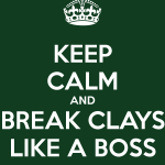"Clays Club Farmers League Meme that reads ""Keep calm and break clays like a boss"""