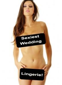 Sexiest Wedding Lingerie