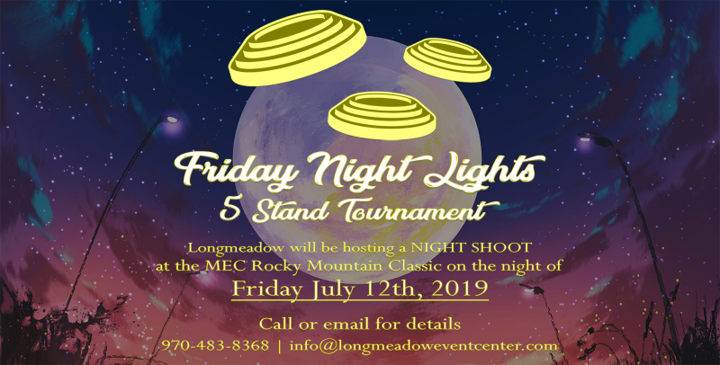 Friday Night Lights 5 Stand Tournament at the MEC Rocky Mountain Classic 2019