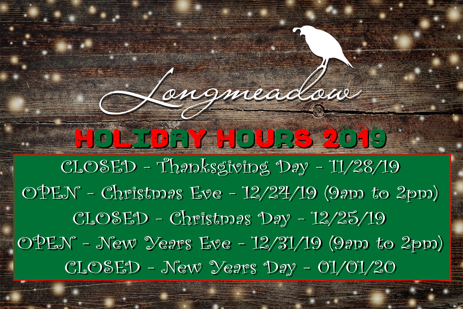 Longmeadow Holiday Hours 2019