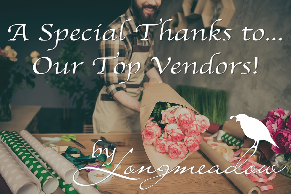 A Special Thanks to Our Top Vendors