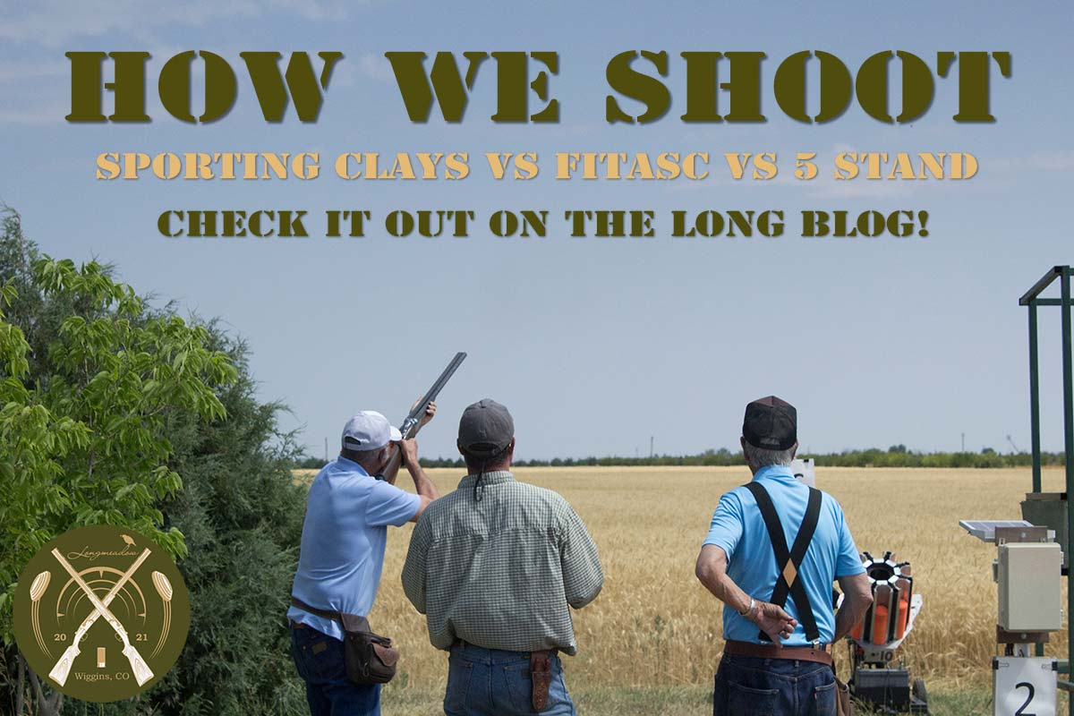 How We Shoot:  Sporting Clays vs FITASC vs 5 Stand